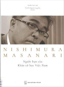08. NISHIMURA MASANARI Người bạn của Khảo cổ học Việt Nam