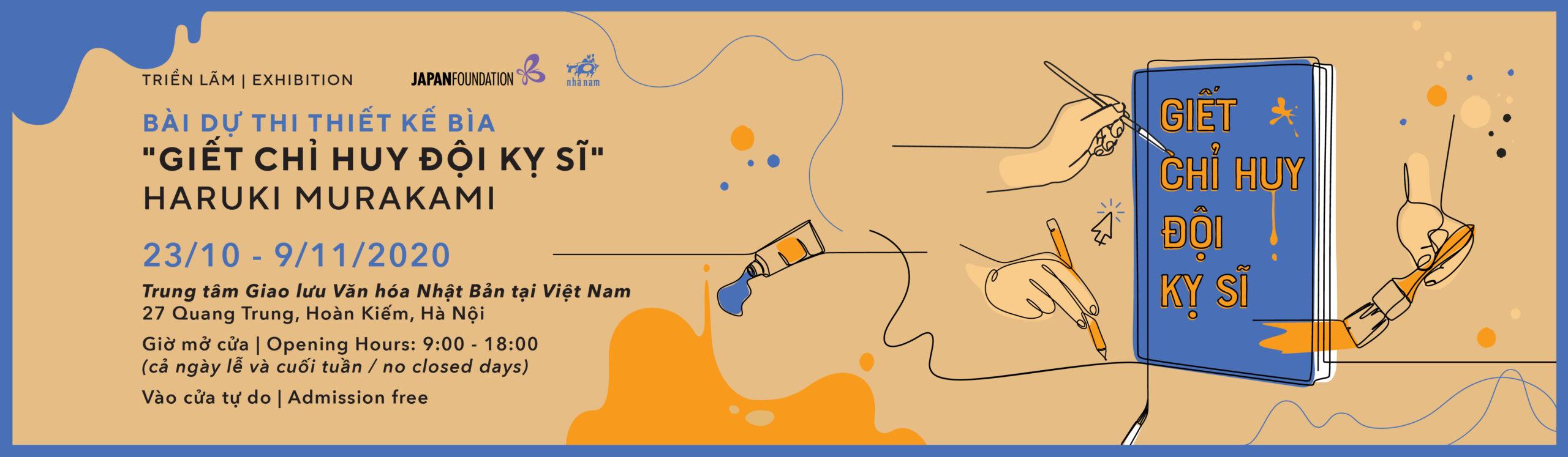 """(Hà Nội) TRIỂN LÃM BÀI DỰ THI THIẾT KẾ BÌA, """"GIẾT CHỈ HUY ĐỘI KỴ SĨ"""" MURAKAMI HARUKI"""